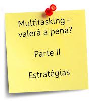 Multitasking - estratégias