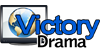 VICTORY DRAMA LIVE STREAMING