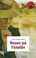 Emilie Flygare-Carlén, Rosen på Tistelön, Albert Bonniers Förlag, Stockholm, Titel: Eva Lindeberg