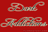 Dark Addictions