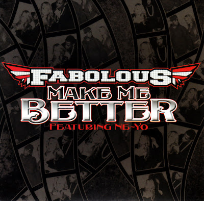 Fabolous Feat. Ne-Yo - Make Me Better-Promo-CDS-2007