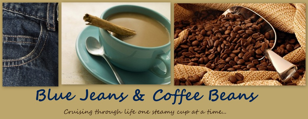 Blue Jeans &amp; Coffee Beans