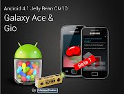. a beta 1 da CyanogenMOD10 para Galaxy Ace e Gio foi liberada.
