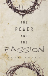 The Power And The Passion
