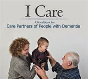 I Care, A Handbook for Care Partners of People with Dementia cover