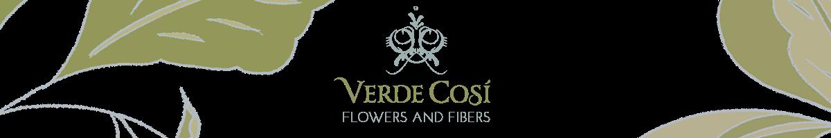 Verde Cosi Flowers and Fibers