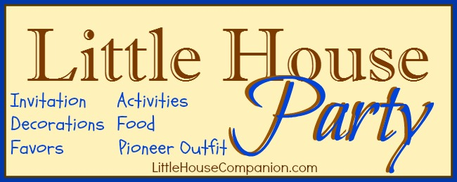Little House party details