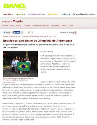 http://noticias.band.uol.com.br/mundo/noticia/100000763242/brasileiros-participam-de-olimpiada-de-astronomia-na-indonesia.html