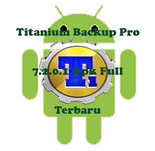 Titanium Backup Pro 7.2.0.1 Apk Full Terbaru