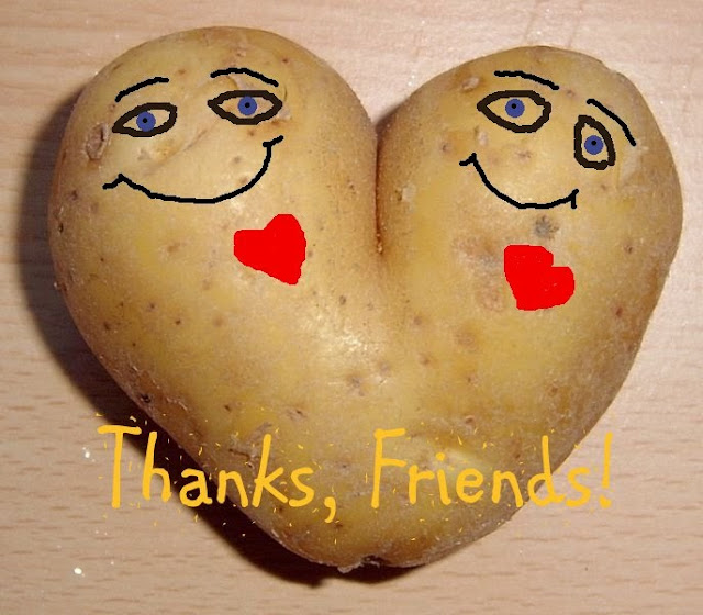 "Picture of Heart shaped potato saying ""Thanks Friends"""