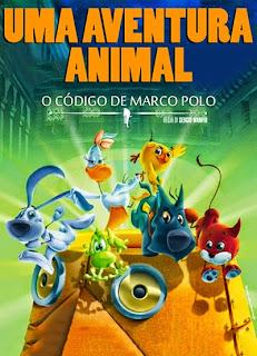 Uma Aventura Animal: O Código de Marco Polo - HDRip Dublado