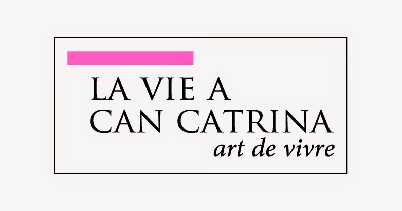 la vie à Can Catrina