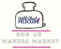 Wild About Melbourne Pop Up Makers Market