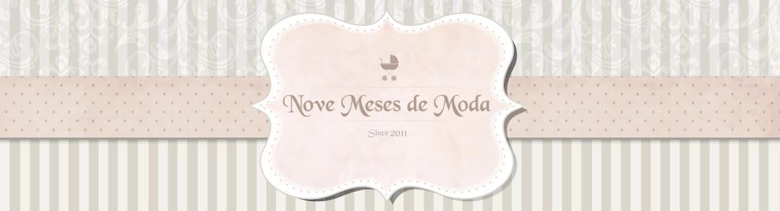 Nove Meses de Moda