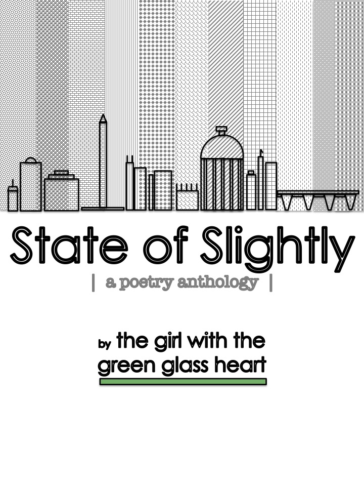 MY POETRY ANTHOLOGY: State of Slightly (2016)