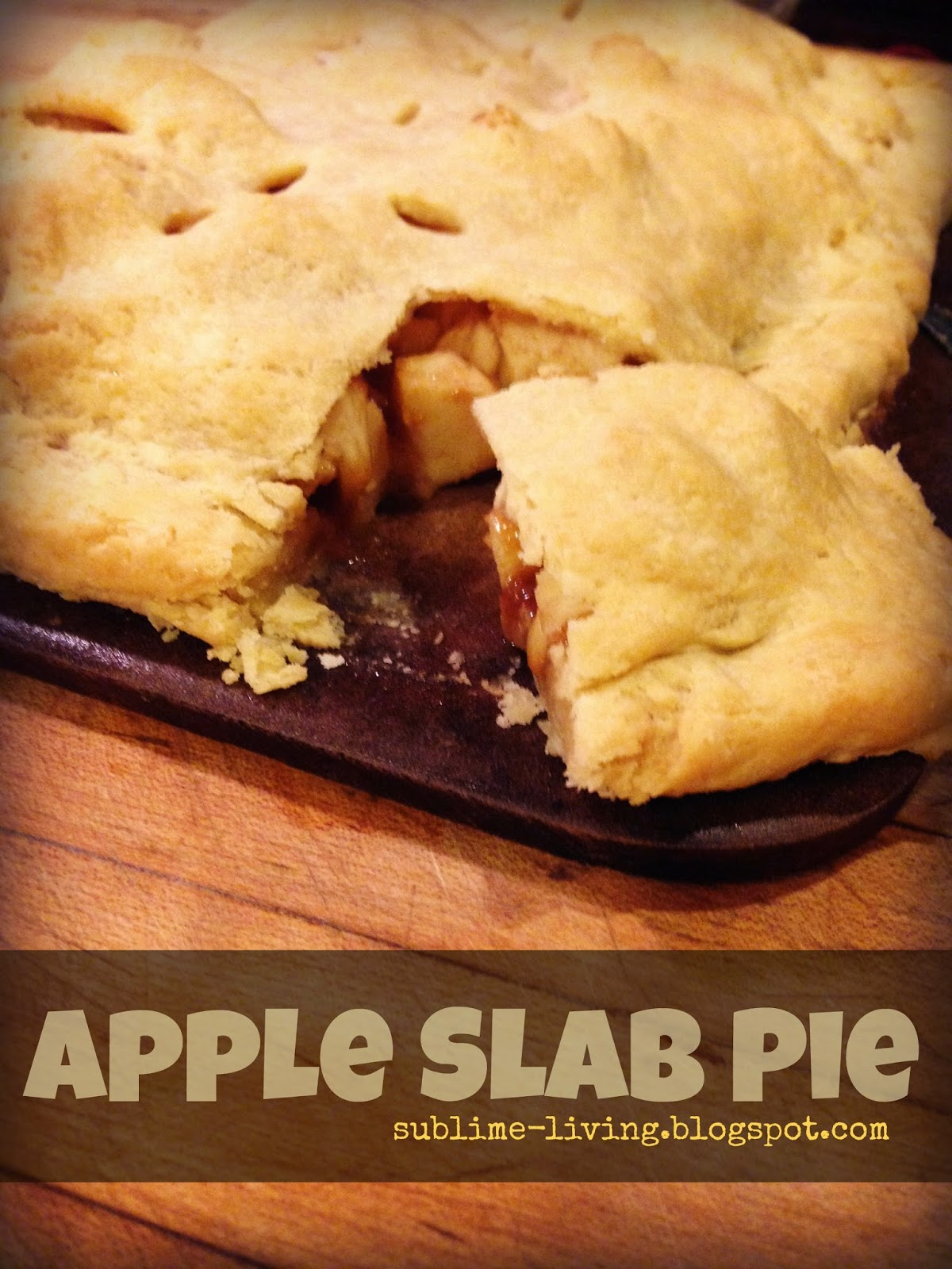 ... Salted Caramel Apple Pie Slab Recipe with Perfectly Rustic Pie Crust