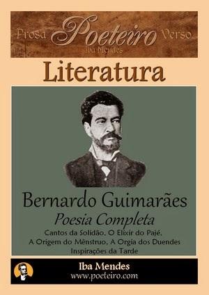Bernardo Guimaraes - Poesia Completa - Iba Mendes