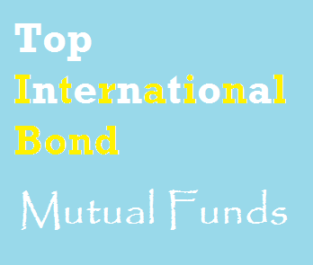 10 Best International Bond Mutual Funds