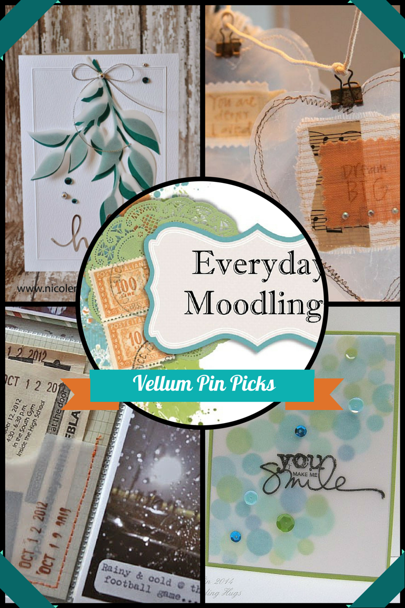 Everyday Moodlings-Vellum