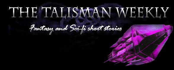 The Talisman Weekly