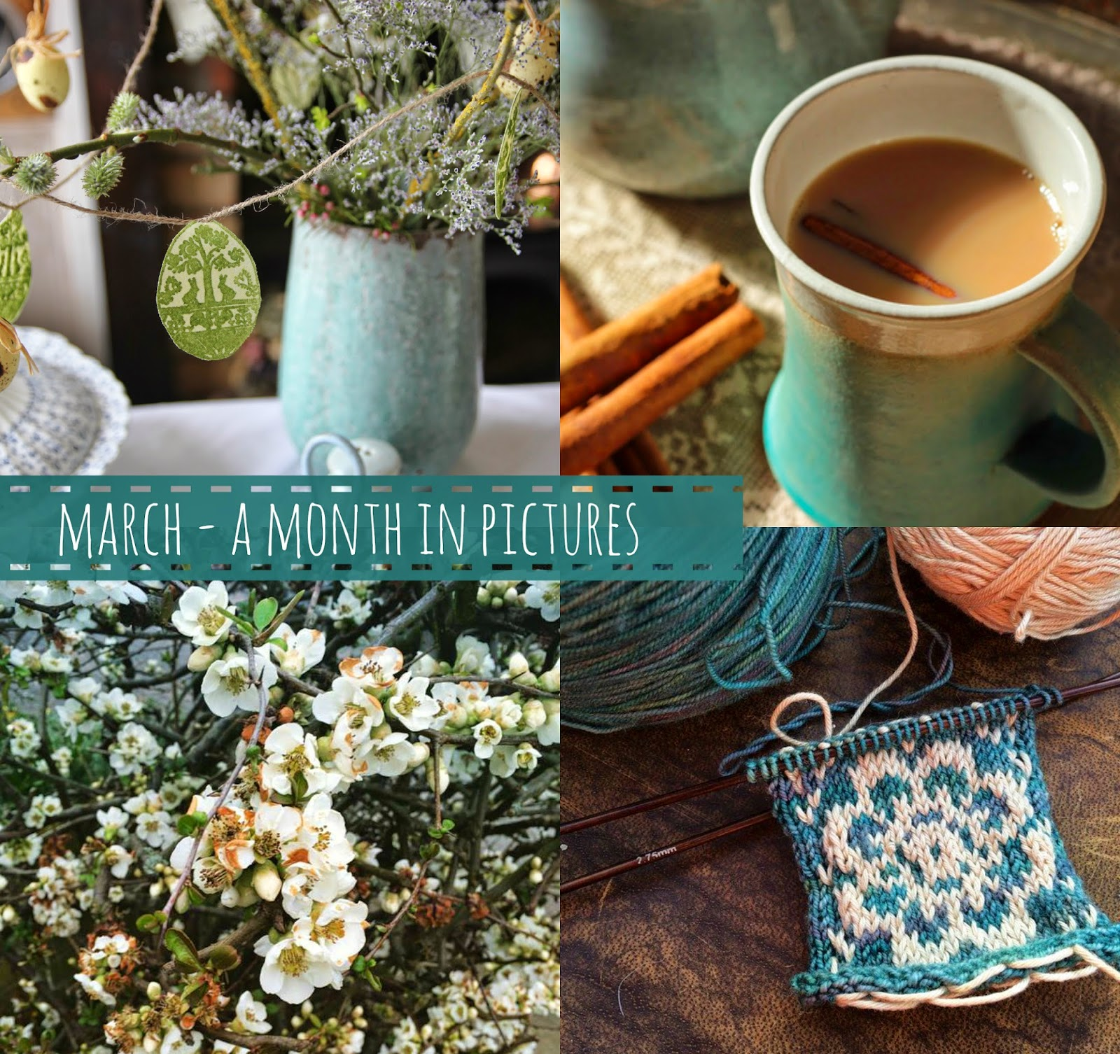 March - A month in pictures - A Handmade Cottage
