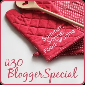 Ü30 Blogger Aktion August: Sommer, Sonne & Food-Woche