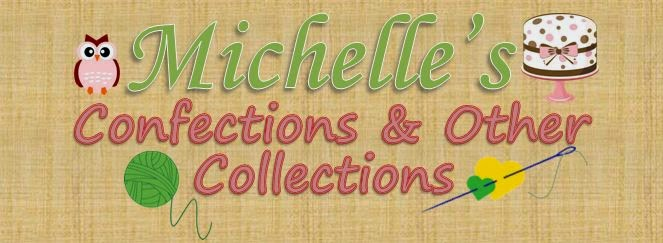 Michelle's Confections & Other Collections