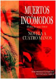 Muertos Incómodos, Novela a Cuatro Manos