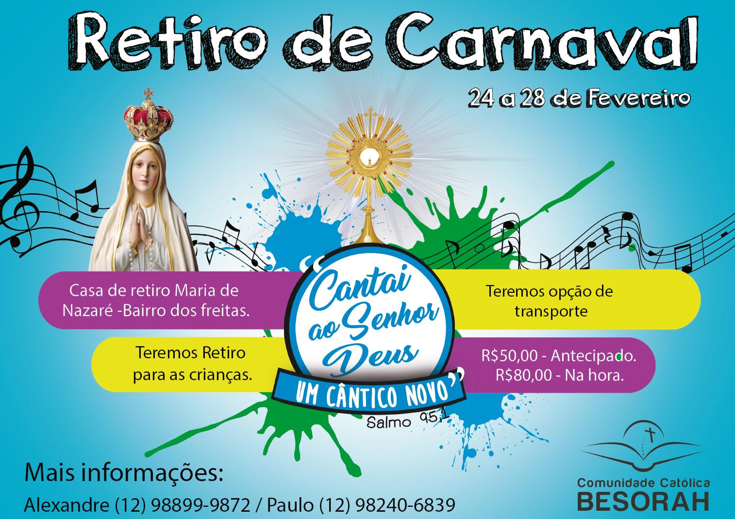 RETIRO DE CARNAVAL 2017 - COMUNIDADE BESORAH