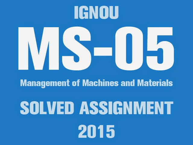Download MS-05 Solved Assignment 2015