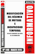 BOLETIN INFORMATIVO Nº 148 MODIFICACIÓN DEL RÉGIMEN DE MUTUAS E INCAPACIDAD TEMPORAL