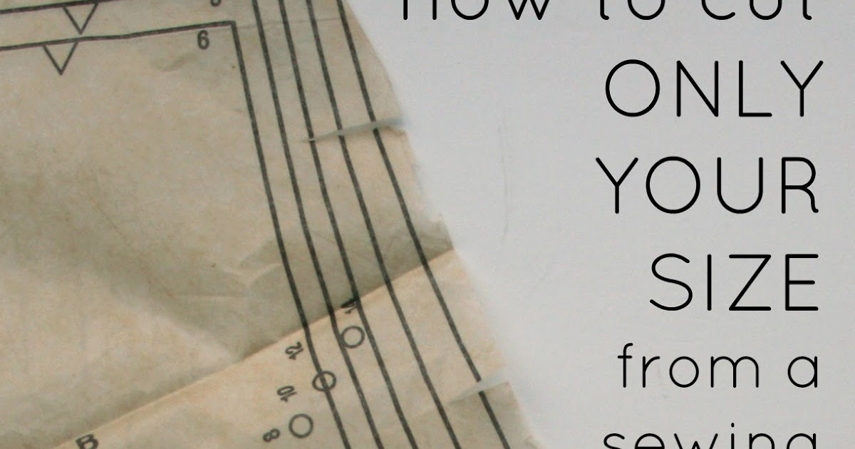 Sewing Circle: How to cut out your size from a pattern and leave it ...