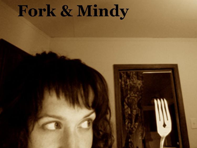 Fork & Mindy
