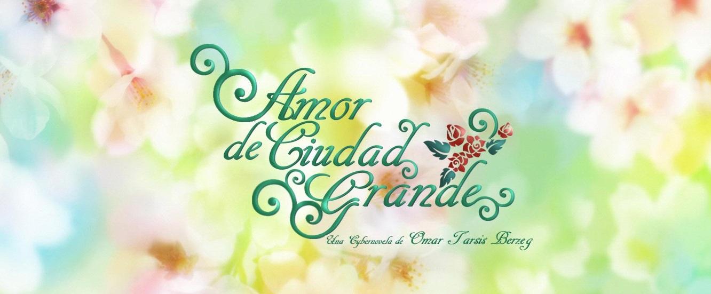 AMOR DE CIUDAD GRANDE
