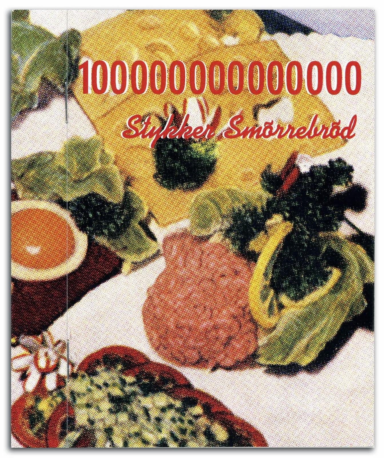 100000000000000 stykker smørrebrød