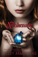 The Awakening (Darkest Powers #2) - Kelley Armstrong