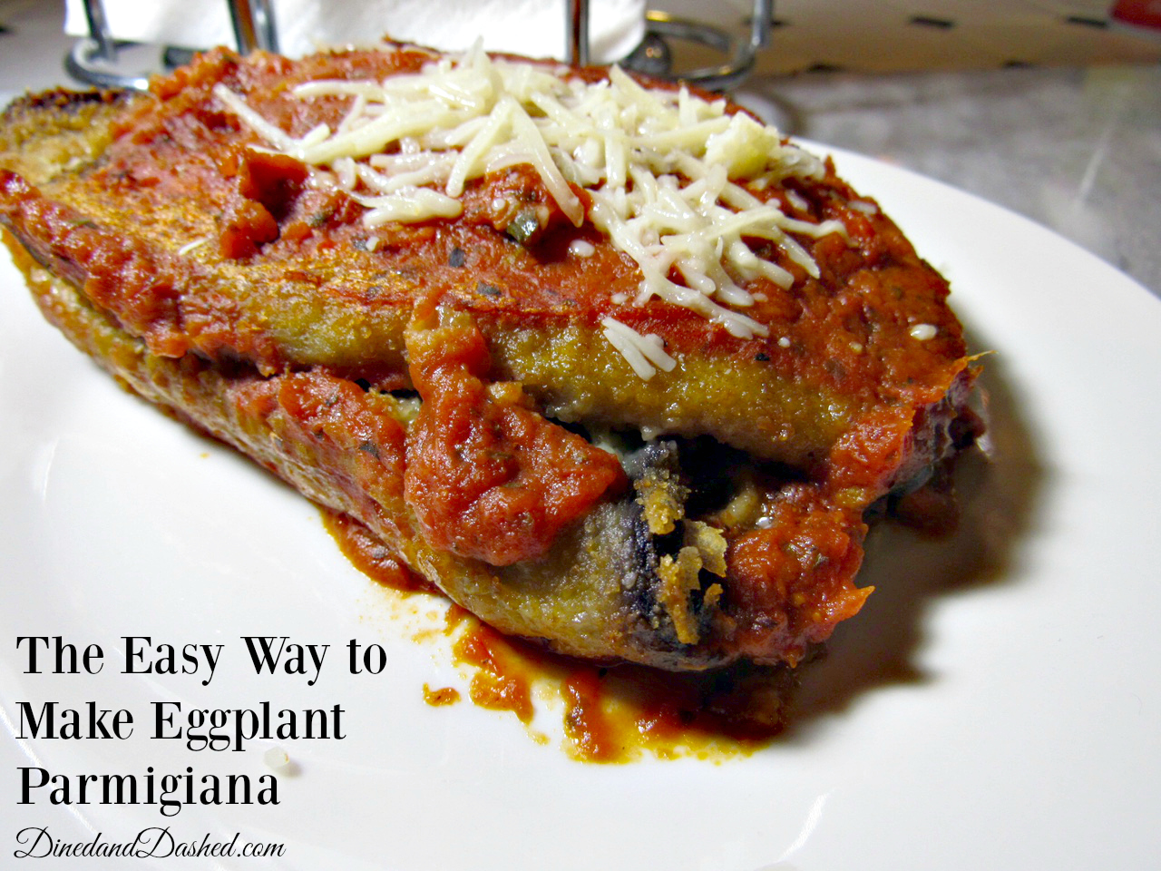 The Easy Way to Make Eggplant Parmigiana