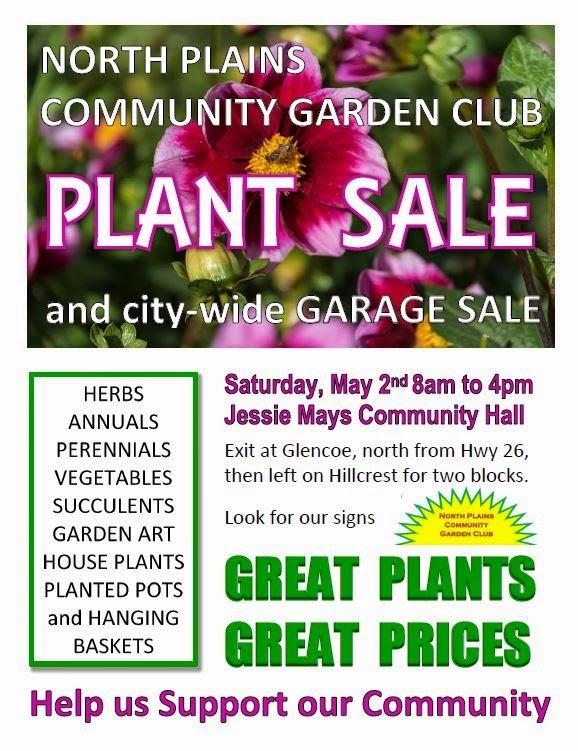 Our plant sale was a great success. North Plains Community Garden Club