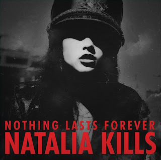 Natalia Kills - Nothing Lasts Forever (feat. Billy Kraven) Lyrics