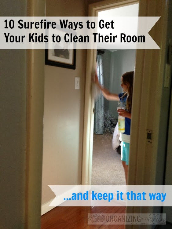 10 Surefire Tips to Get Your Kids to Clean Their Rooms ...