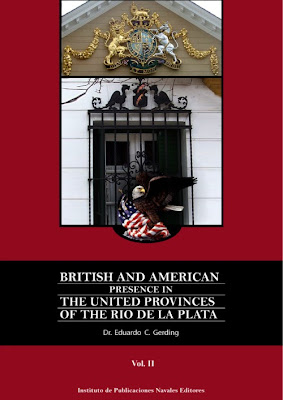 British and American Presence in The United Provinces of the Rio de la Plata - Part II
