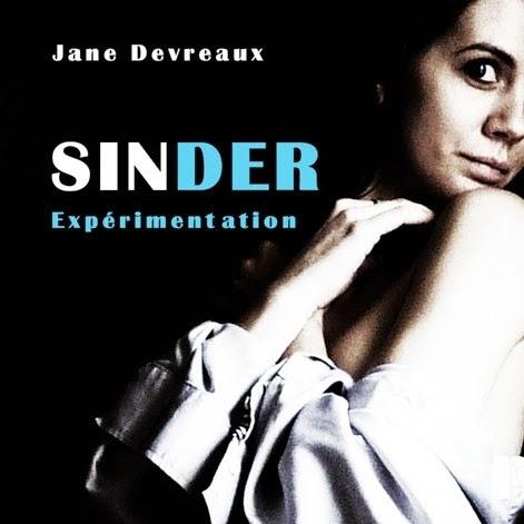 Sinder, tome 1 : Expérimentation de Jane Devreaux