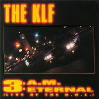 KLF - 3 A.M. Eternal (Live At The SSL) (CD Maxi) (1990)