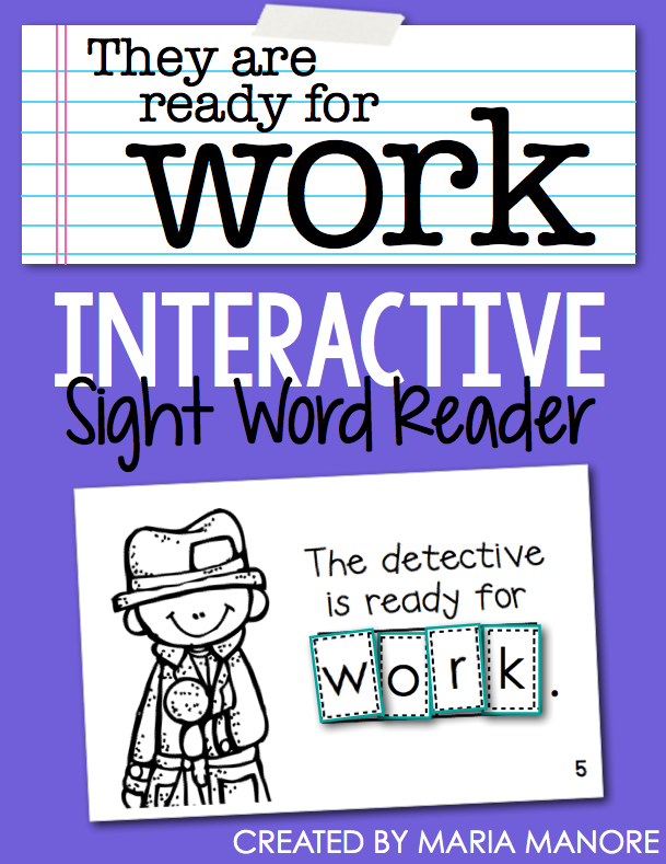 "emergent reader for sight word ""WORK"""