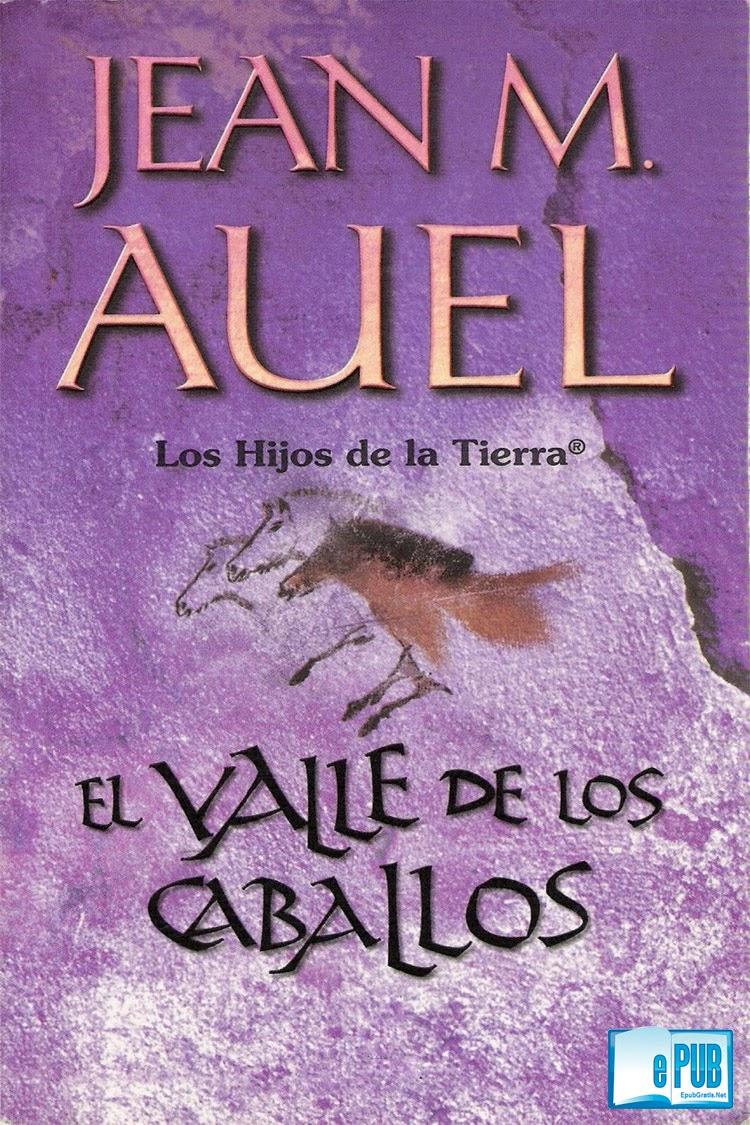 El+valle+de+los+cabal El valle de los caballos   Jean M. Auel