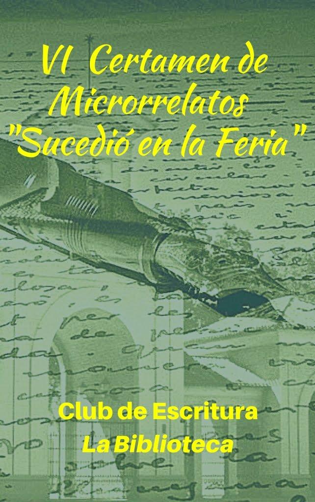"""Libro del VI Certamen de Microrrelatos """"Sucedió en la feria"""""""