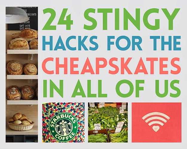 24 Stingy Hacks For The Cheapskates In All Of Us
