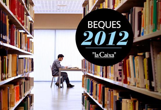 """Obra Social """"la Caixa"""" Beques 2012"""