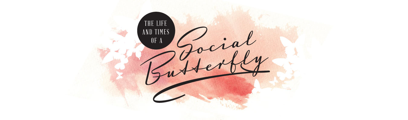 The Life and Times of A Social Butterfly