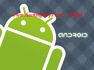 hack android, hacking android mobiles, hacking android OS, hack codes
